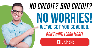 No Credits? Bad Credit? We've Got You Covered